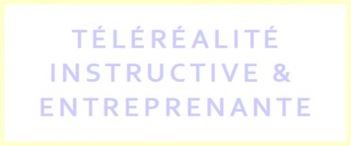 idees innovantes concept émission téléréalité instructive pour jeunes